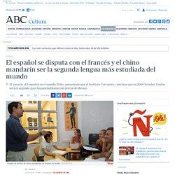 El español se disputa con el francés y el chino mandarín ser la segunda lengua más estudiada del mundo