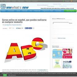 Cursos online en español, que pueden realizarse en cualquier momento