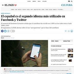 El español es el segundo idioma más utilizado en Facebook y Twitter