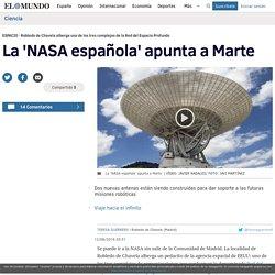 La 'NASA española' apunta a Marte