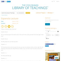 Espanola Lecture - Library of Teachings Lecture