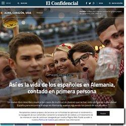 Empleo: Así es la vida de los españoles en Alemania, contado en primera persona. Noticias de Alma, Corazón, Vida