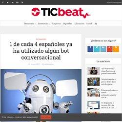 1 de cada 4 españoles ya ha utilizado algún bot conversacional