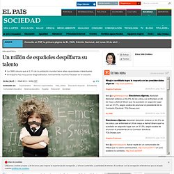 Un millón de españoles despilfarra su talento