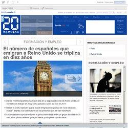 El número de españoles que emigran a Reino Unido se triplica en diez años