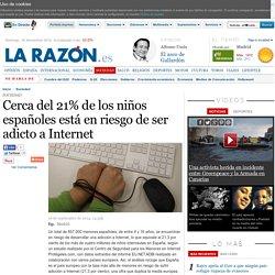 Cerca del 21% de los niños españoles está en riesgo de ser adicto a Internet