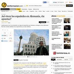 Así viven los españoles en Alemania, ¿te apuntas? – Sociedad – Noticias, última hora, vídeos y fotos de Sociedad en lainformacion.com
