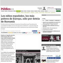 Los niños españoles, los más pobres de Europa, sólo por detrás de Rumanía