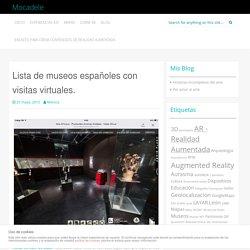 Lista de museos españoles con visitas virtuales.