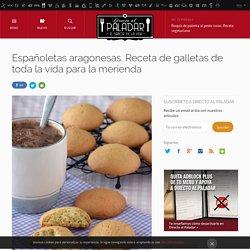 Españoletas aragonesas. Receta de postre fácil y sencilla