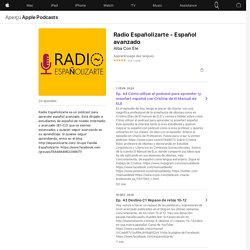 Radio Españolizarte - Español avanzado sur Apple Podcasts