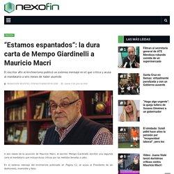 """Estamos espantados"": la dura carta de Mempo Giardinelli a Mauricio Macri"