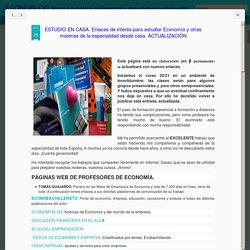 ESTUDIO EN CASA. Enlaces de interés para estudiar Economía y otras materias d...