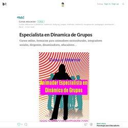Especialista en Dinamica de Grupos – Medium
