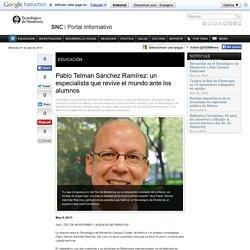 Pablo Telman Sánchez Ramírez: un especialista que revive el mundo ante los alumnos