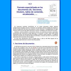 Tema 4.3. Formato especializado en los documentos (II). Secciones, titulares, tablas de contenido, encabezados, ...