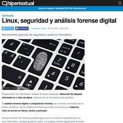 Linux especializado en informática forense digital