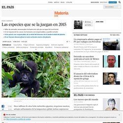 Las especies que se la juegan en 2015
