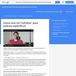 """Cómo usar rel=""""nofollow"""" para enlaces específicos - Ayuda de Herramientas para webmasters de Google"""