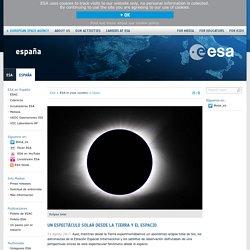 Un espectáculo solar desde la Tierra y el espacio / Spain