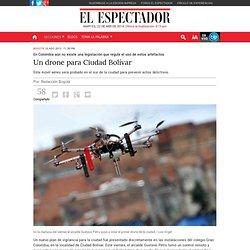 Un drone para Ciudad Bolívar / EL Espectador