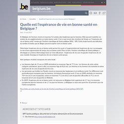 Quelle est l'espérance de vie en bonne santé en Belgique ?