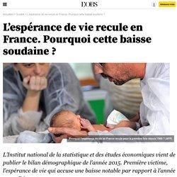 L'espérance de vie recule en France. Pourquoi cette baisse soudaine ? - 19 janvier 2016