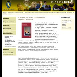 Il museo per tutti. Esperienze di didattica museale (Musei Scuola)