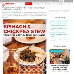 Espinacas con Garbanzos Recipe (Spinach and Chickpeas Stew) – Devour Seville Food Tours