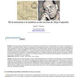 Angela C. Espinosa: De la metonimia a la metáfora en dos novelas de Alejo Carpentier- nº 45 Espéculo (UCM)