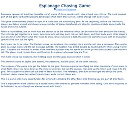 Espionage Chasing Game