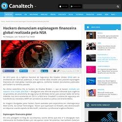 Hackers denunciam espionagem financeira global realizada pela NSA - Espionagem