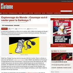 Espionnage du Monde : Courroye va-t-il sauter pour la Sarkozye ?