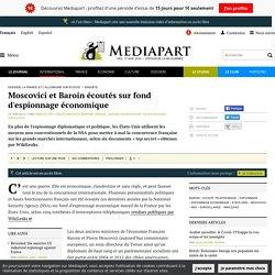 Moscovici et Baroin écoutés sur fond d'espionnage économique
