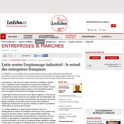 Lutte contre l'espionnage industriel : le retard des entreprises françaises