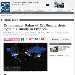 Espionnage: Babar et EvilBunny, deux logiciels «made in France»