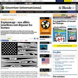 Espionnage: nos alliés israéliens ont dépassé les bornes