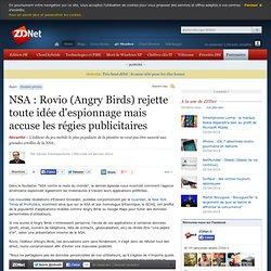 NSA : Rovio (Angry Birds) rejette toute idée d'espionnage mais accuse les régies publicitaires