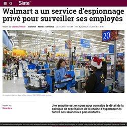 Walmart a un service d'espionnage privé pour surveiller ses employés