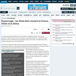 Espionnage : les Etats-Unis visaient la France, l'Italie et la Grèce