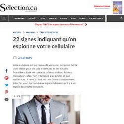 22 signes qu'on espionne votre cellulaire