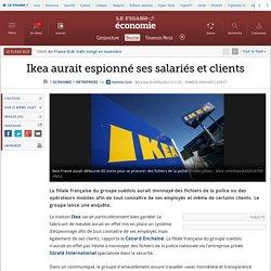 Sociétés : Ikea aurait espionné ses salariés et clients