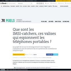 Que sont les IMSI-catchers, ces valises qui espionnent les téléphones portables ?