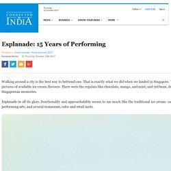 Esplanade: 15 Years of Performing - Kalaa Utsavam 2017