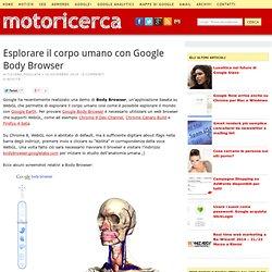 Esplorare il corpo umano con Google Body Browser