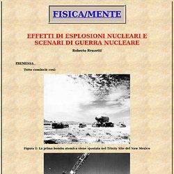 EFFETTI DI ESPLOSIONI NUCLEARI E SCENARI DI GUERRA NUCLEARE