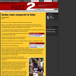 ESPN.com: Page 2 : Jordan rules compared to Kobe