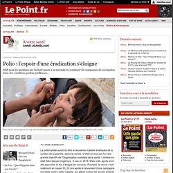 Polio : l'espoir d'une éradication s'éloigne