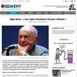 Edgar Morin : « Tout espoir d'humaniser l'Europe s'effondre