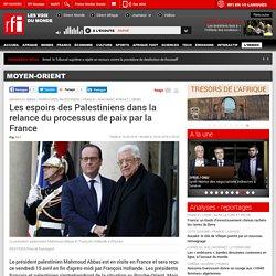 Les espoirs des Palestiniens dans la relance du processus de paix par la France